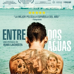 Critique du film Entre Dos Aguas